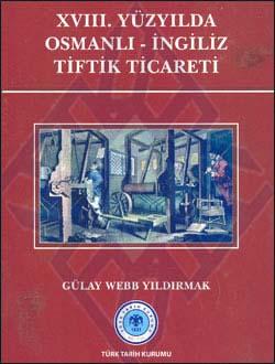 XVIII. Yüzyılda Osmanlı-İngiliz Tiftik Ticareti, 2011
