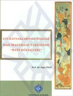 Çin Kaynaklarında Türkler (Han Hanedanı Tarihinde `Batı Bölgeleri`), 2012