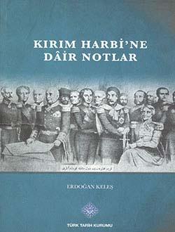 Kırım Harbi`ne Dair Notlar, 2013