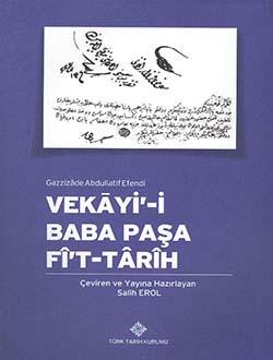 Vekayi-i Baba Paşa Fî`t-Târîh, Gazzizâde Abdullatif Efendi, 2013