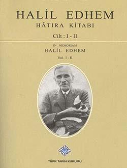 Halil Edhem Hatıra Kitabı I-II, 2013