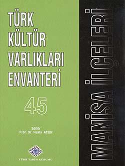 Türk Kültür Varlıkları Envanteri MANİSA İLÇELERİ, 2013