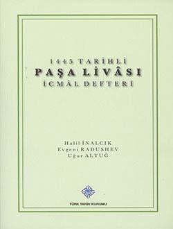1445 Tarihli Paşa Livası İcmâl Defteri, 2013