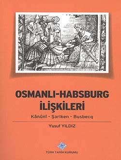 Osmanlı-Habsburg İlişkileri Kânûnî - Şarlken- Busbecq, 2013
