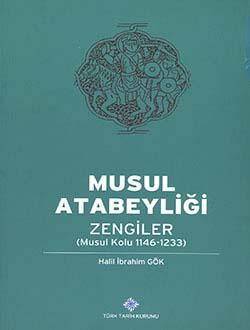 Musul Atabeyliği: ZENGİLER (Musul Kolu 1146-1233), 2013