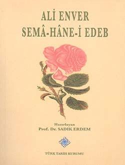 Sema-Hane-i Edeb, Ali Enver, 2013