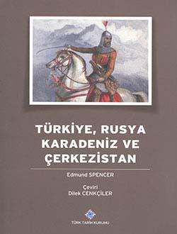 Türkiye, Rusya, Karadeniz ve Çerkezistan, Edmund Spencer, 2014