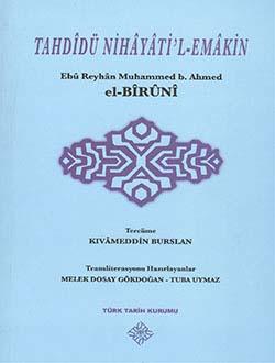 Tahdidü Nihayati`l-Emakin Ebû Reyhân Muhammed b. Ahmed el-BÎRÛNÎ, 2013