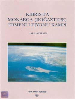 Kıbrıs`ta Monarga (Boğaztepe) Ermeni Lejyonu Kampı, 2000