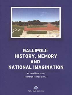 Gallipoli: History, Memory and National Imagination, 2014