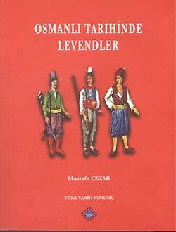 Osmanlı Tarihinde Levendler, 2013
