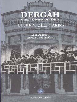 DERGAH Giriş - Çeviriyazı - Dizin I., II, III-IV. Cilt, (Takım) Sayı: 25-42, 0