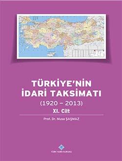 Türkiye`nin İdari Taksimatı (1920 - 2013) 11. Cilt, 0