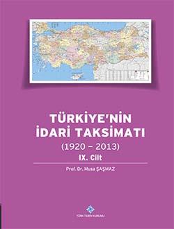 Türkiye`nin İdari Taksimatı (1920 - 2013) 9. Cilt, 0