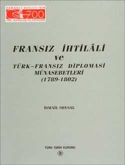 Fransız İhtilali ve Türk-Fransız Diplomasi Münasebetleri (1789-1802), 1999