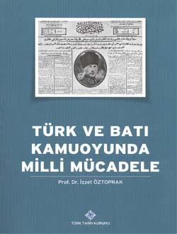 Türk ve Batı Kamuoyunda Milli Mücalede, 2014
