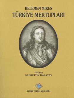 Türkiye Mektupları, Kelemen Mikes, 2014