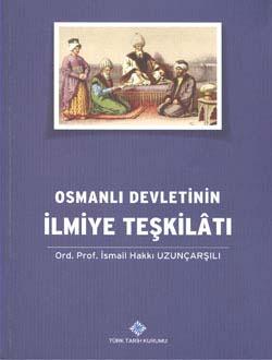 Osmanlı Devleti`nin İlmiye Teşkilâtı, 2014