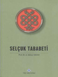 Selçuk Tababeti XI - XIV üncü Asırlar, 2014
