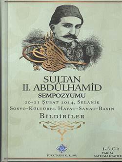 Sultan II. Abdülhamid Sempozyumu 20-21 Şubat 2014 1-3. Cilt (Takım), 2014