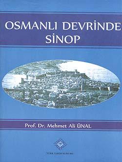 Osmanlı Devrinde Sinop (XV. Yüzyıldan XVIII. Yüzyılda Kadar), 2014