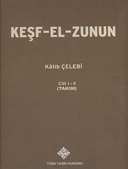 KEŞF-EL-ZUNUN, Kâtib ÇELEBİ I -II. Cilt (Takım), 2014