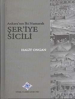 Ankara`nın İki Numaralı ŞER`İYE SİCİLİ, 2014