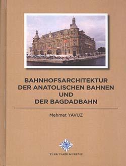 Bahnhofsarchitektur Der Anatolischen Bahnen Und Der Bagdadbahn, 2014