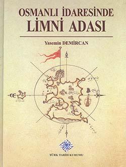 Osmanlı İdaresinde Limni Adası, 2014