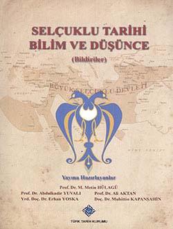 Selçuklu Sempozyumu: Selçuklu Tarihi Bilim ve Düşünce (Bildiriler), 2014