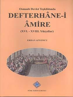 Defterhane-i Amire (XVI.-XVIII. Yüzyıllar), 2014