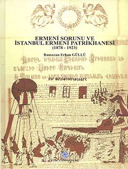 Ermeni Sorunu ve İstanbul Ermeni Patrikhanesi (1878 - 1923), 2015